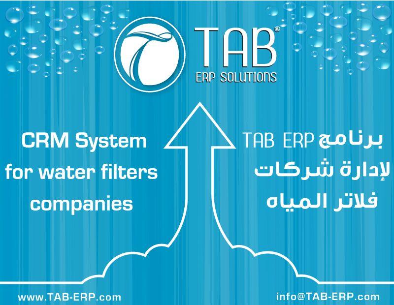 برنامج ادارة شركات فلاتر المياه Tab Erp هو برنامج Crm يساعدك علي تلبية إحتياجات وتوقعات العملاء من خلال تقديمه خدمة ذات جودة عالية ينتج ع Crm System System Crm