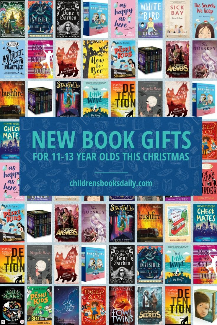 New Book Gifts For 11 13 Year Olds This Christmas Children S Books Daily In 2020 Book Gifts Books 13 Year Olds