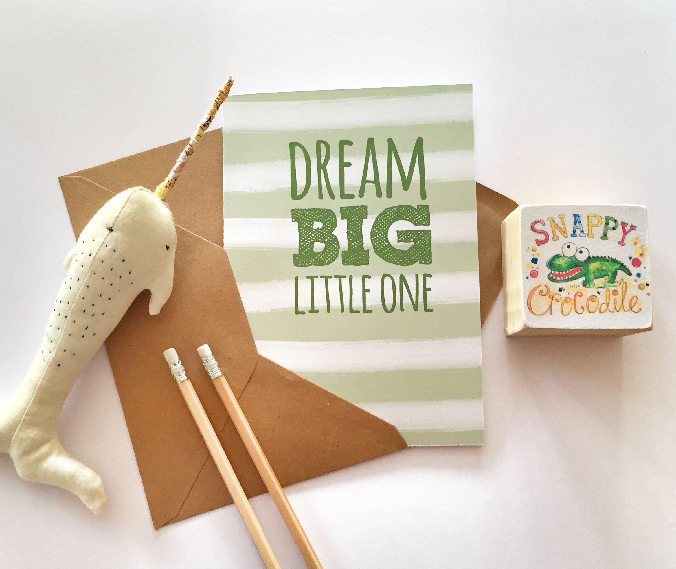Dream Big - Green - By Snappy Crocodile