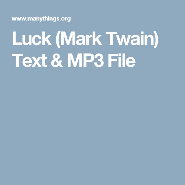 luck by mark twain