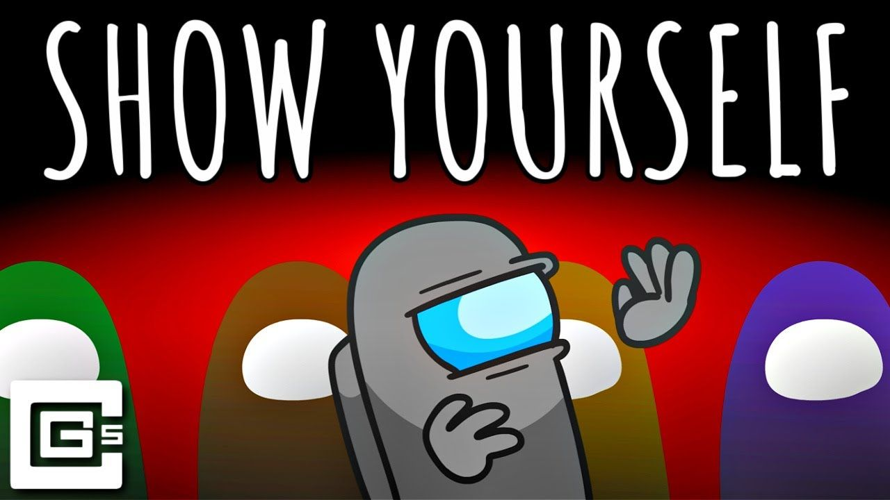 Show Yourself Among Us Animation Original Song Original Song Parody Songs Songs