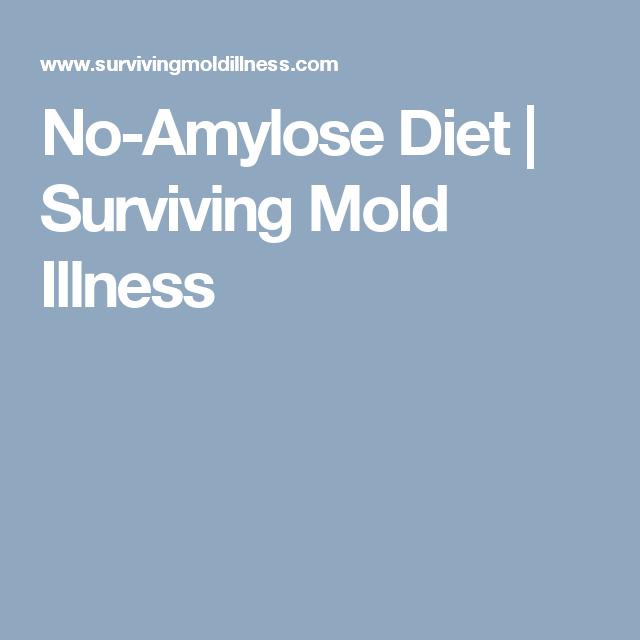 No-Amylose Diet | Surviving Mold Illness | Mold Illness/CIRS