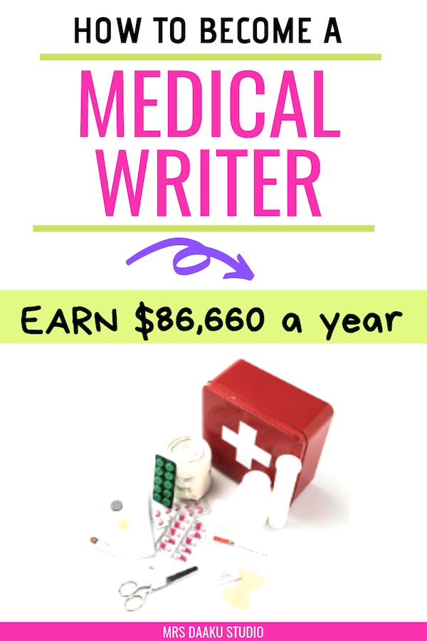 How To Become A Medical Writer An Intro To Medical Writing As A Career Writing Jobs Science Student Work From Home Jobs