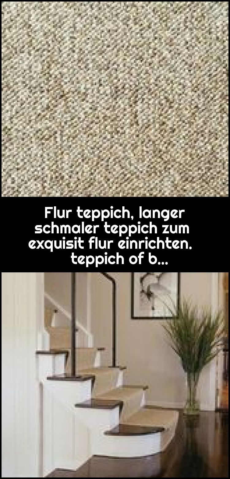 Flur Teppich Langer Schmaler Teppich Zum Exquisit Flur Einrichten