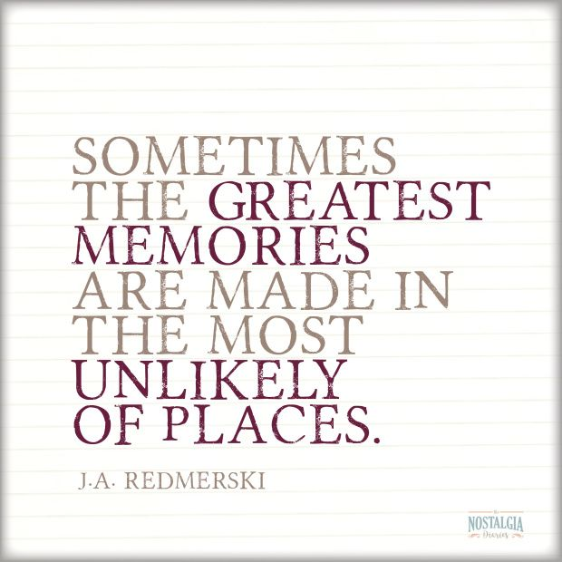great quotes to stir your nostalgic soul part nostalgia