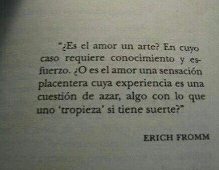 El Arte De Amar Erich Fromm Fragmentos Citas Frases Celebres De Libros Frases De Amor Libros Frases De Libros Clásicos