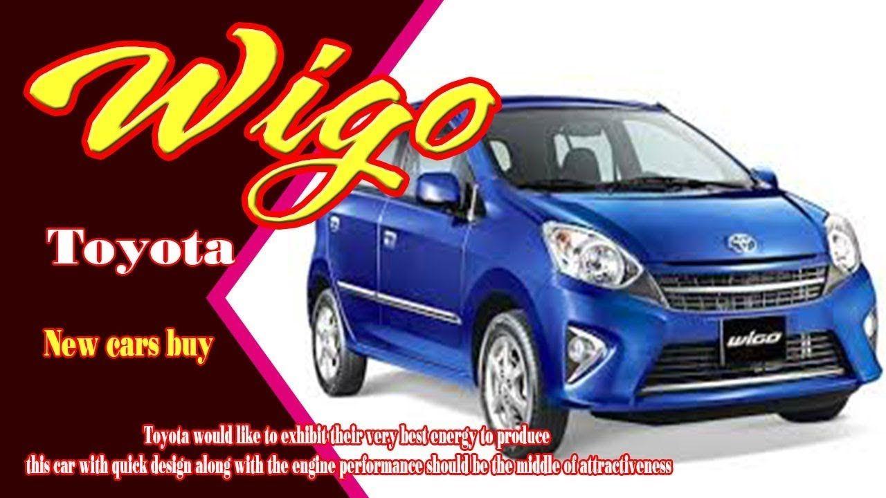 Toyota Wigo 2020 Exterior Toyota Toyota New Car Wigo