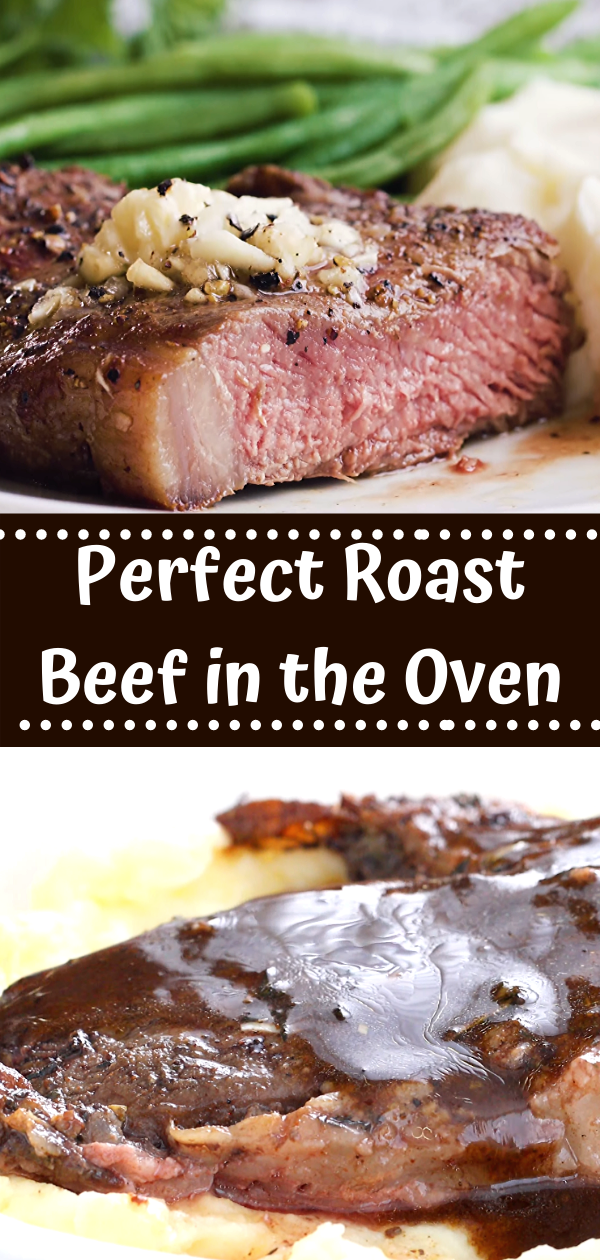 Photo of How to make the Perfect Roast Beef in the Oven