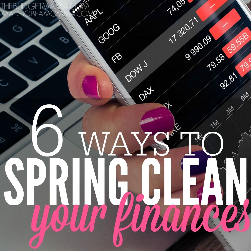 6 Ways to Spring Clean Your Finances SQ