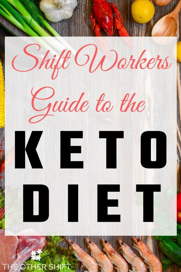 Shift Workers Guide To The Keto Diet