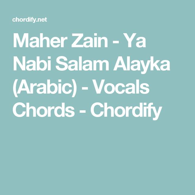 Maher Zain Ya Nabi Salam Alayka Arabic Vocals Chords