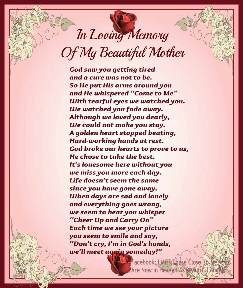 Pin By Shirley On Inspiration Mom Poems Miss Mom Miss My Mom