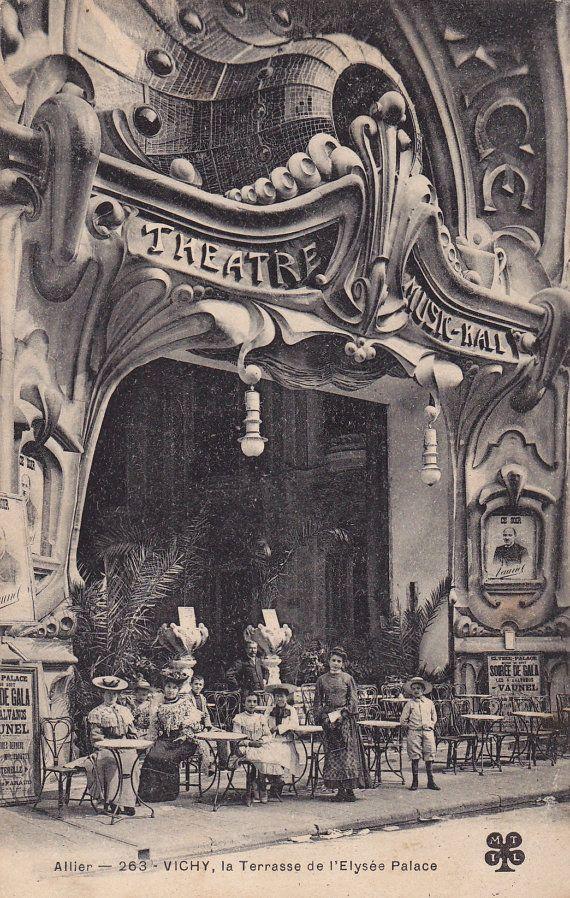 Vichy La Terrasse De L Elysee Palace French Art Nouveau
