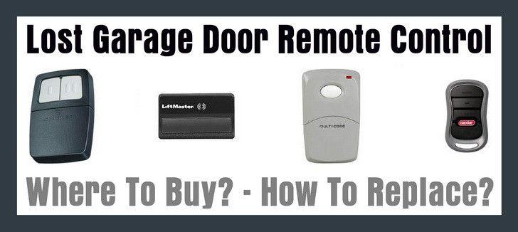 Lost Garage Door Remote Control How To Replace Garage Door