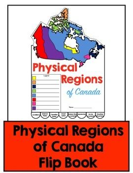 Map Of Canada 6th Grade.Physical Regions Of Canada Flip Book E Canada Teaching Social