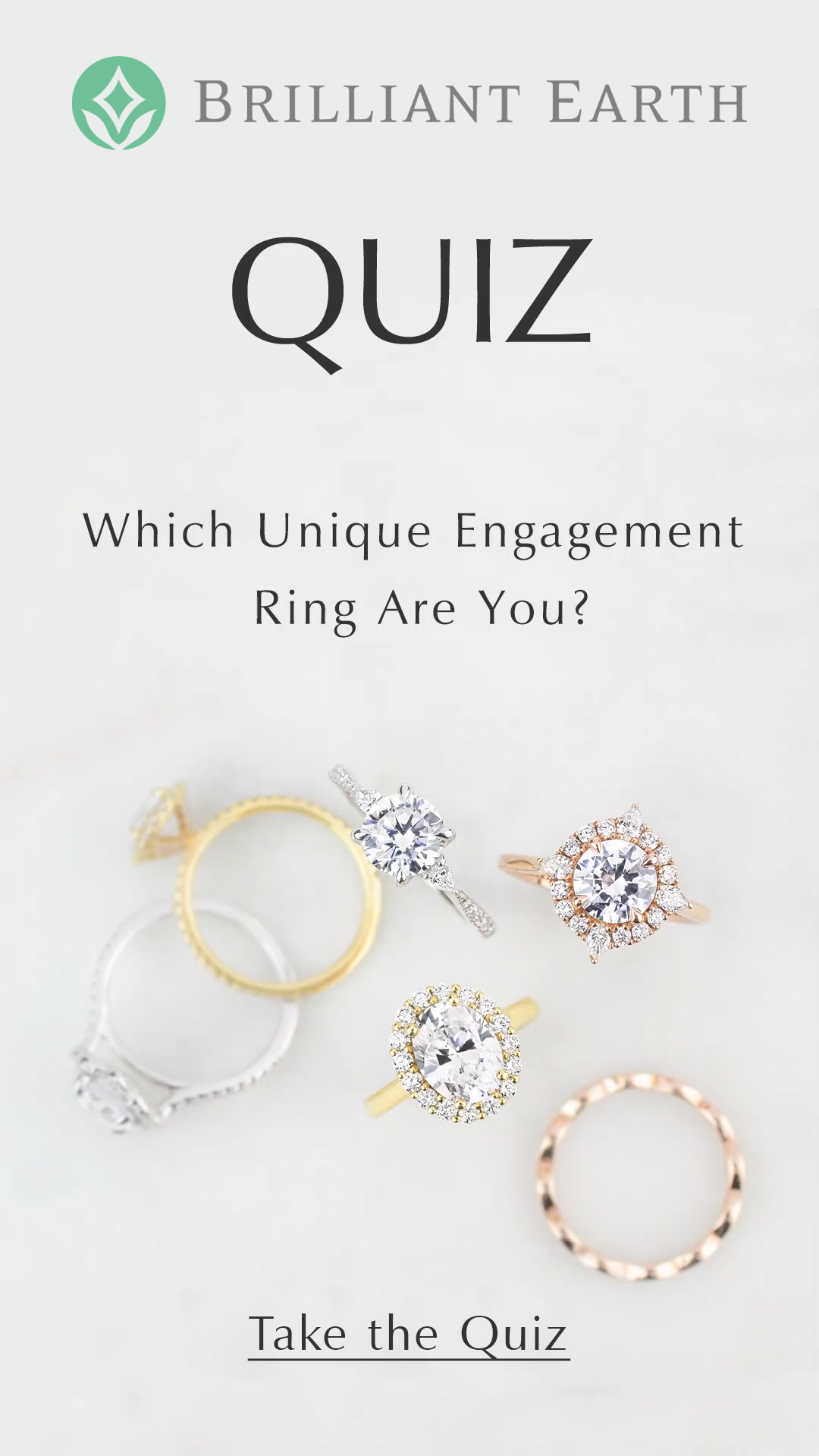 Which Unique Engagement Ring Are You Brilliant Earth Engagement Ring Quiz Nontraditional Engagement Rings Engagement Ring For Her