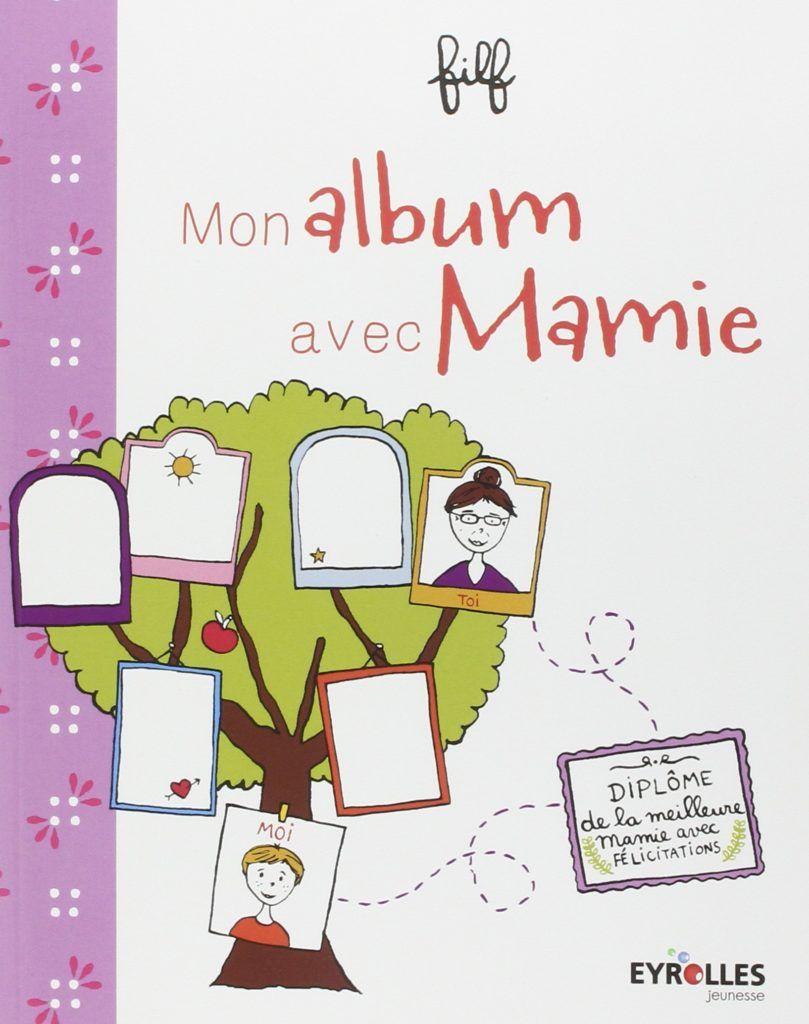 Livre A Remplir Album De Ma Grand Mere Fete Des Grands Meres