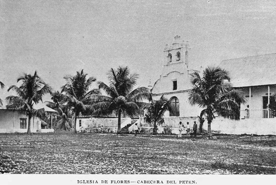 Iglesia de Flores Petén, 1898.