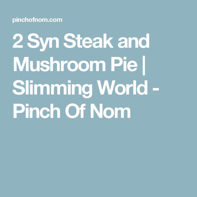2 Syn Steak and Mushroom Pie | Slimming World - Pinch Of ...