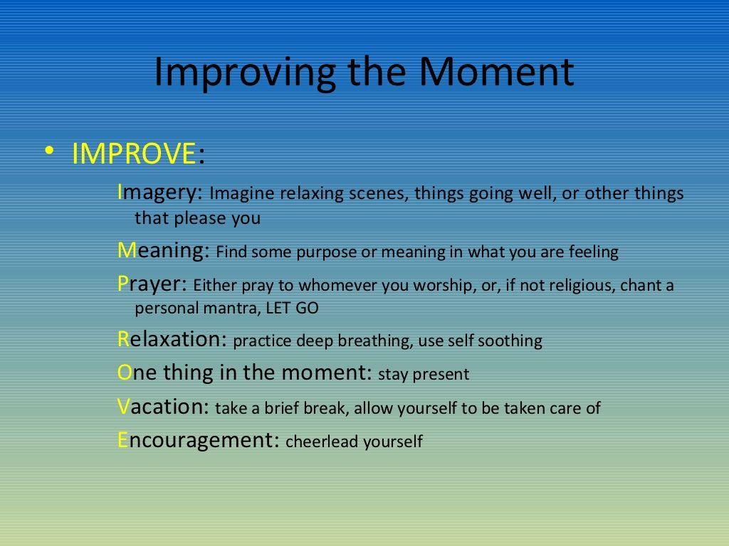 Dbt Improve The Moment