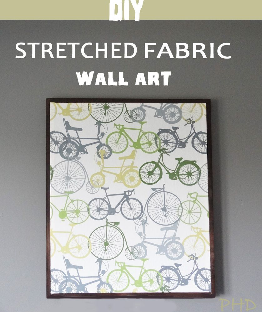 DIY Stretched Fabric Wall Art | Fabric wall art, Stretch fabric and ...