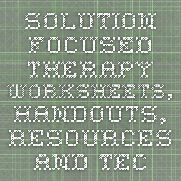 SolutionFocused Therapy Worksheets Handouts Resources and – Solution Focused Therapy Worksheets