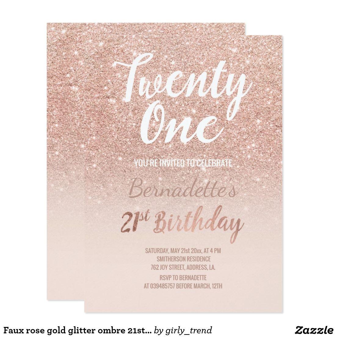 Rose Gold Glitter Ombre Script Chic 21st Birthday Invitation Zazzle Com 21st Birthday Invitations 21st Birthday 21st Birthday Cards