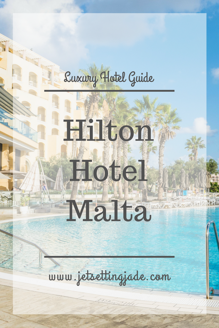 Hilton Hotel in Malta: a photo tour of my 5 night stay