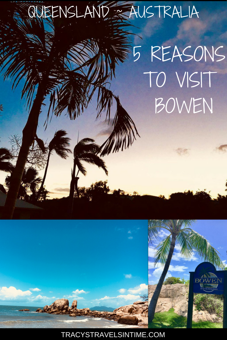 My top 5 things to do in Bowen Queensland | Travel Oceania