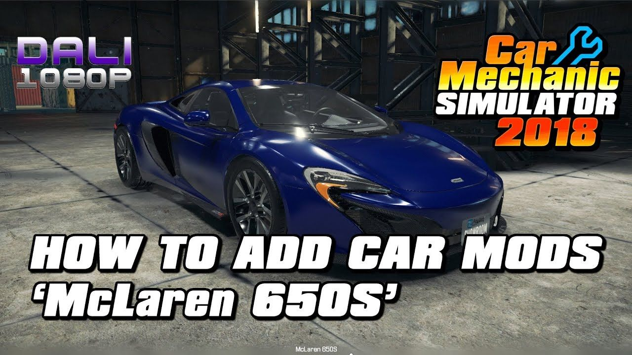 Here S A Quick Guide On How You Can Add Car Mods To Car Mechanic