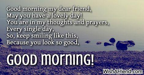 Good Morning My Dear Friend Sweet Good Morning Messages Good