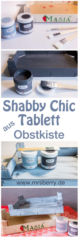diy: shabby chic tablett selber machen aus obstkiste | schick, Garten und erstellen