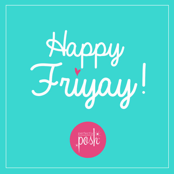 ITS FRIDAY!!! Time to get your pampering on... https://www.perfectlyposh.com/naturalUbeauty/start?pref=414831…