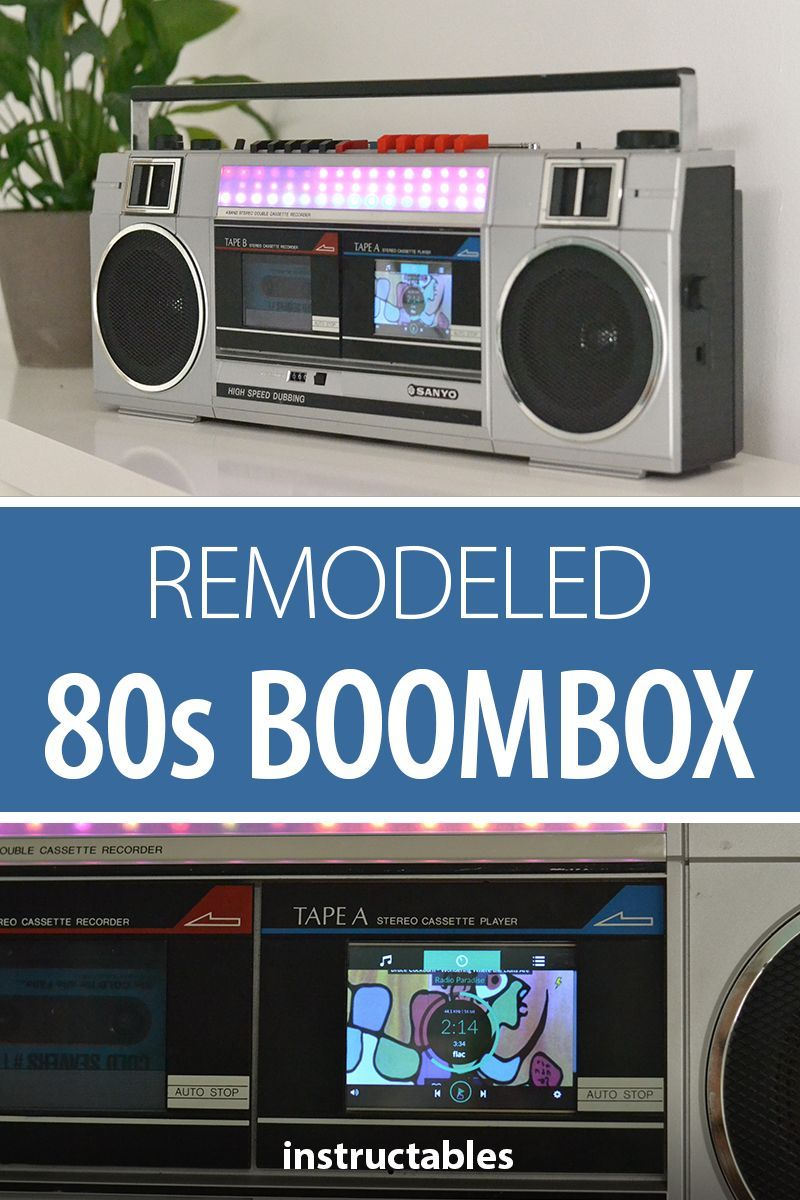 Remodeled 80s Boombox Technology Science Nature Pinterest Projects To Find Out And Electronics On Remodel An Old Keep The Original Speakers Amplifier One Tape