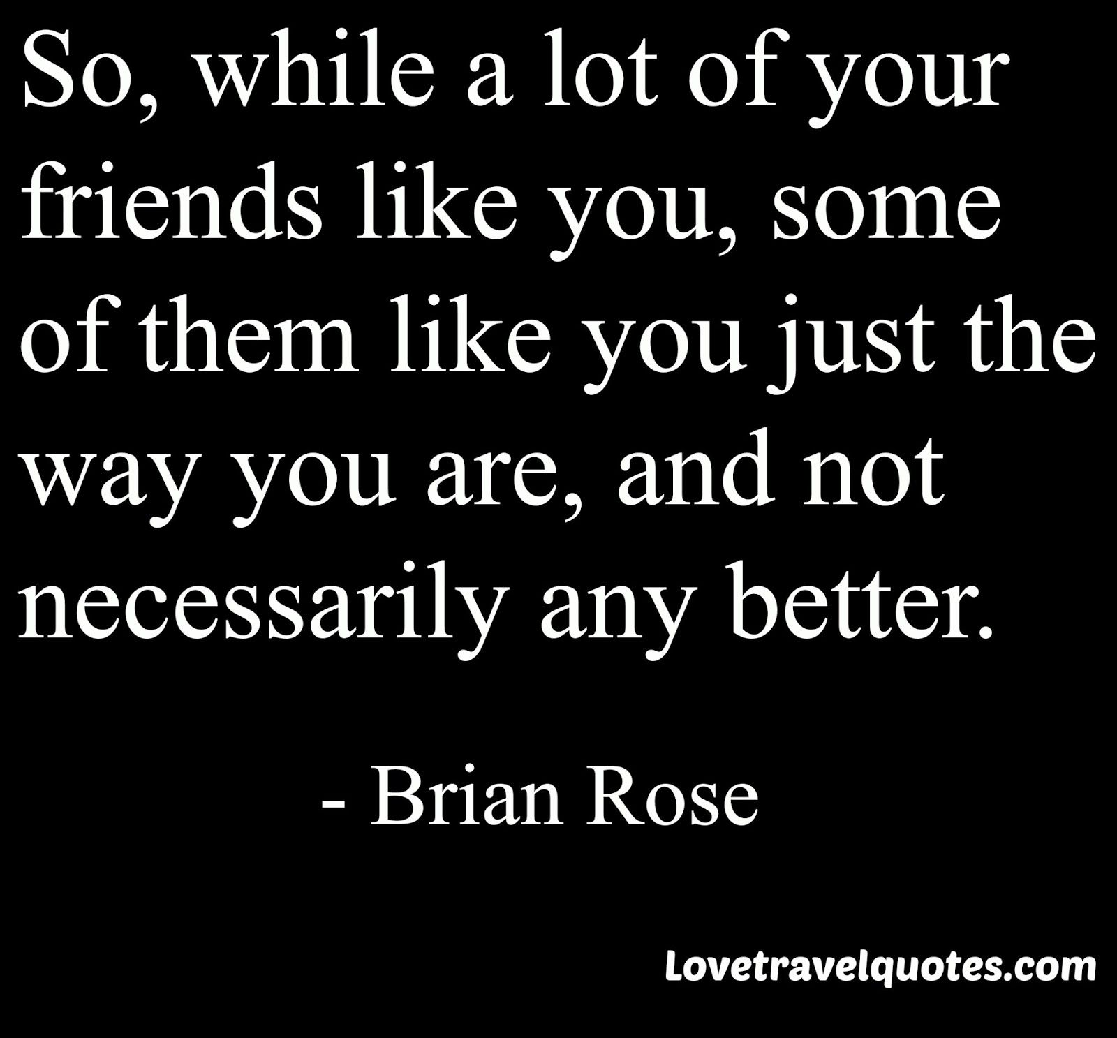 Like us on https://www.facebook.com/lovetravelquotes and follow us on twitter: https://twitter.com/LoveTravelQuote  #brianrose #londonreal #motivational #inspirational #lifequotes #wisequotes