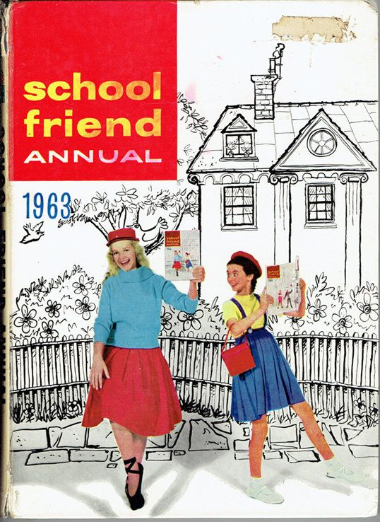 VINTAGE TREASURE - School Friend Annual 1963 (With images ...