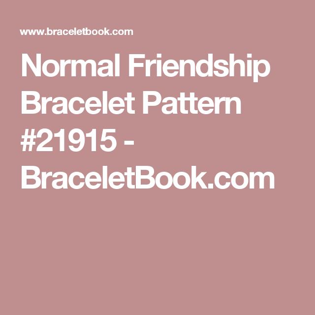 Normal Friendship Bracelet Pattern #21915 - BraceletBook.com