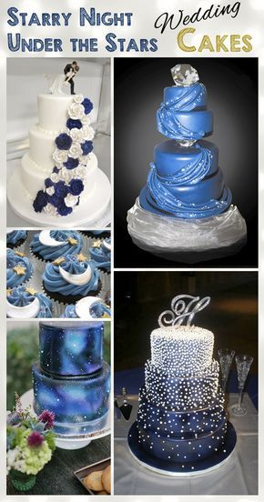 Starry Night - Under The Stars - Wedding Cake Ideas | My Food Pantry ...