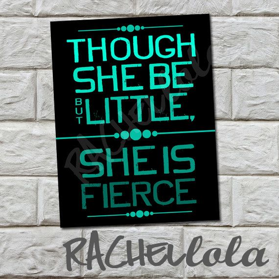 INSTANT DOWNLOAD - And though she be little, Black and teal, Digital Print