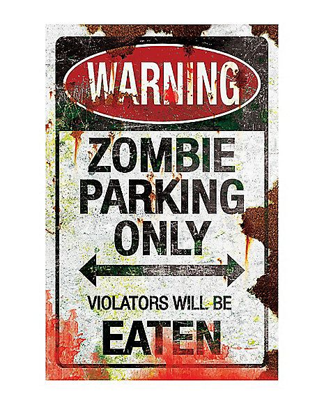 Zombie Parking Metal Sign - Spirithalloween halloween - zombie halloween decorations