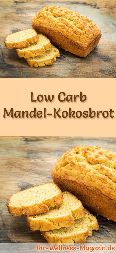 Low Carb Mandel-Kokosbrot - Rezept zum Brot backen #lowcarbyum
