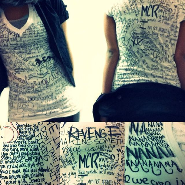 i would like to do a shirt like this. my chemical romance lyrics and, outers Like black veil brides or bring me the horizon