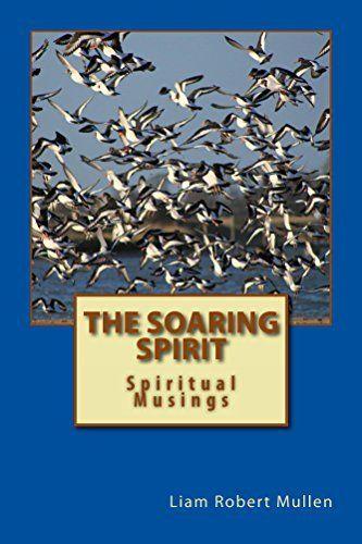 The Soaring Spirit, http://www.amazon.com/dp/B00U6P35GU/ref=cm_sw_r_pi_awdm_IG7rwb06XHNWZ