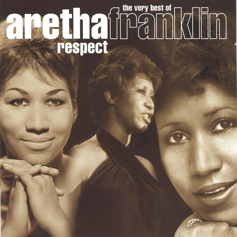 Aretha Franklin--Respect