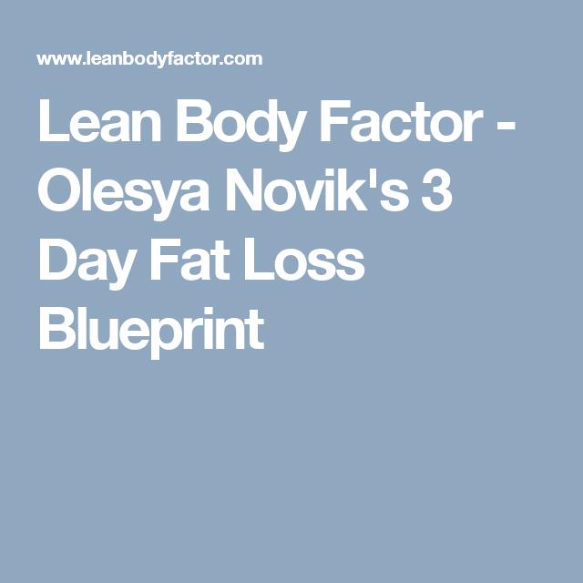 Lean body factor olesya noviks 3 day fat loss blueprint info lean body factor olesya noviks 3 day fat loss blueprint malvernweather Choice Image
