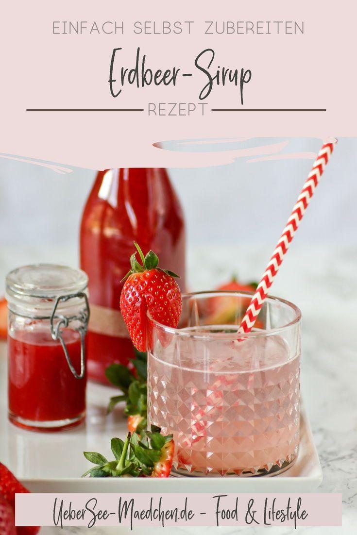 Erdbeer-Sirup für laue Sommerabende   Erdbeersirup, Grenzenlos und Sirup