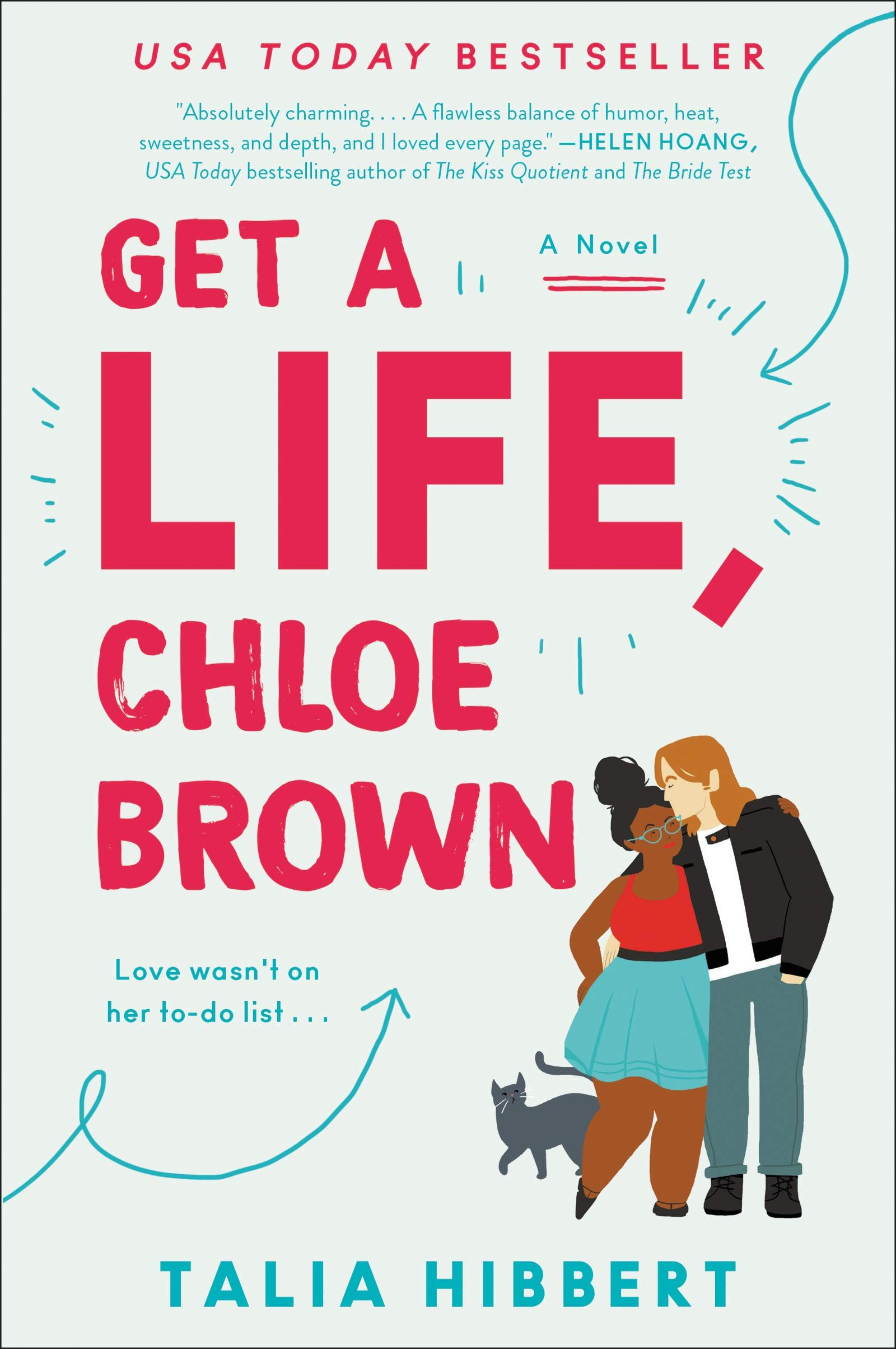 Pdf Get A Life Chloe Brown The Brown Sisters 1 By Talia Hibbert Sisters Book Romance Books Get A Life