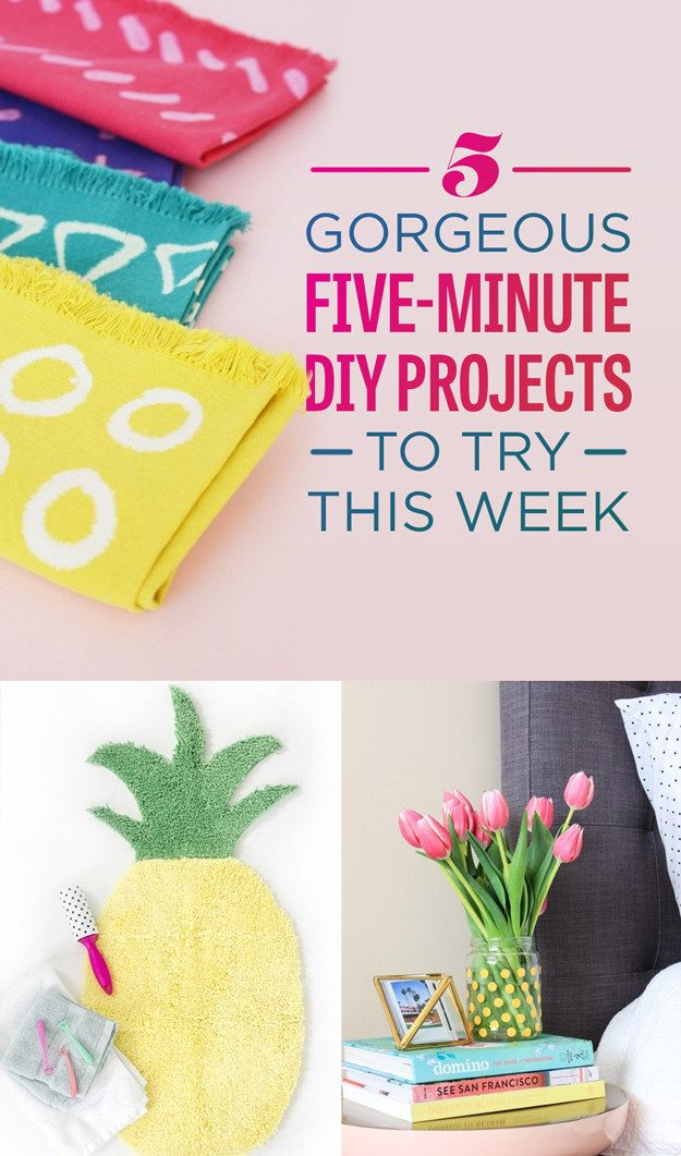5 Gorgeous Minute Diys You Ll Actually Want To Try Diy Crafts Pinterest Projects And