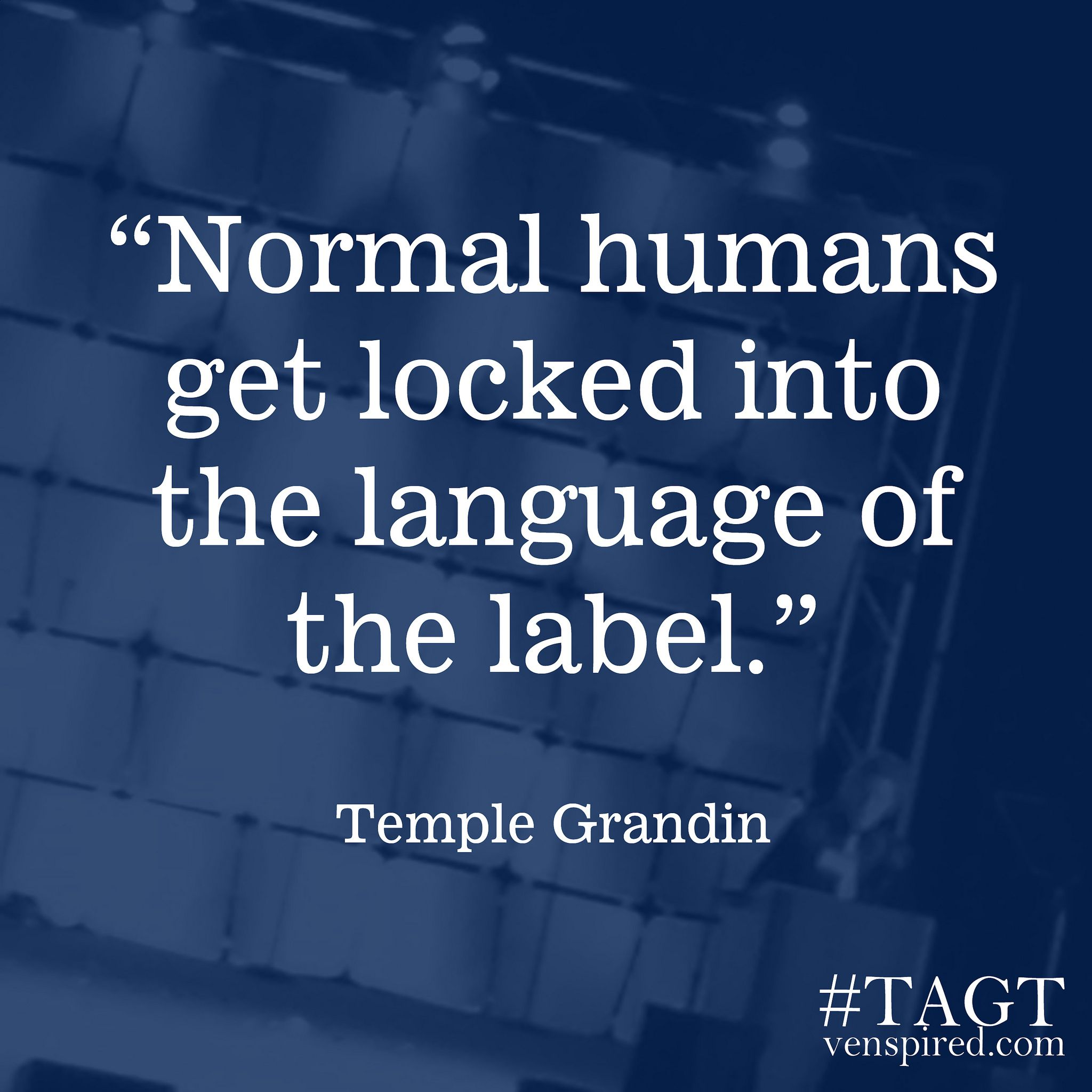 Disability Quotes Temple Grandin  Temple Grandin Disability Quotes And Politics
