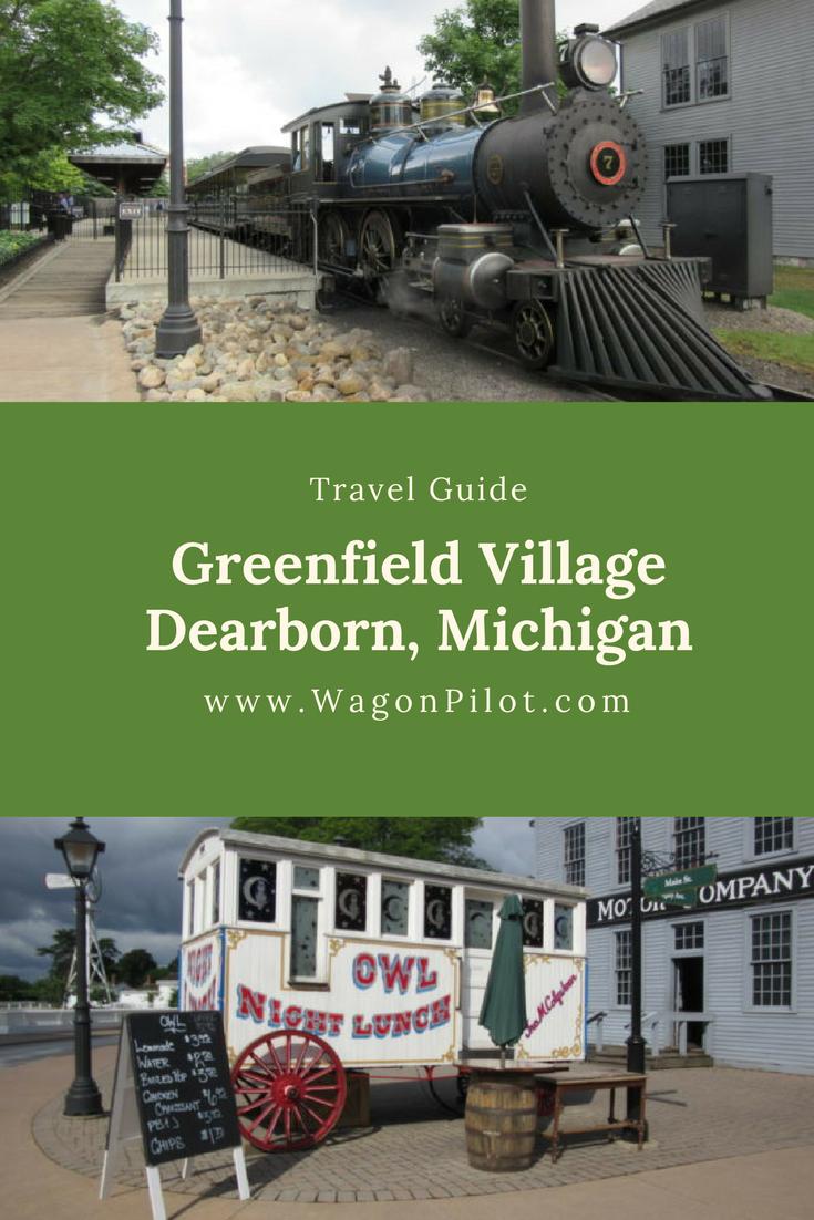 Visit Historic Greenfield Village Michigan Travel Visit Omaha